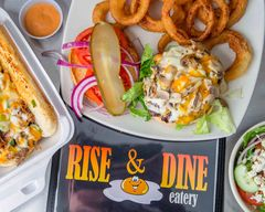 Rise and Dine